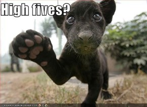 High fives?