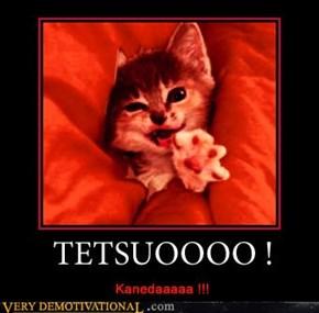 TETSUOOO!