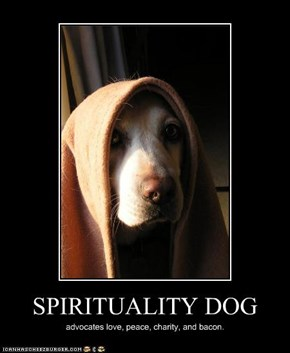 SPIRITUALITY DOG