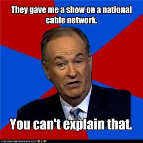 Advice O'Reilly: I'm On TV