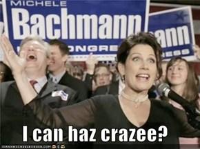 I can haz crazee?