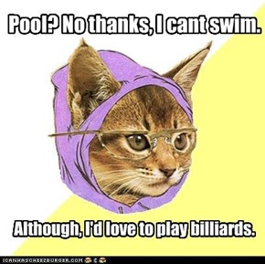 Pool? No thanks, I cant swim.