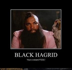 BLACK HAGRID