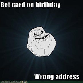 Get card on birthday  Wrong address