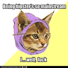 the hipster's dilemma