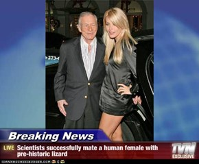 Breaking News - Scientists successfully mate a human female with pre-historic lizard