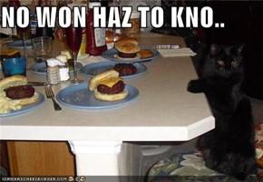 NO WON HAZ TO KNO..