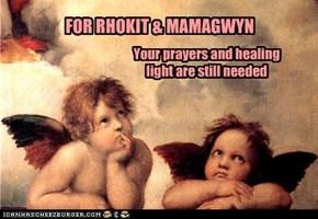 FOR RHOKIT & MAMAGWYN