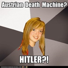 Austrian Death Machine?