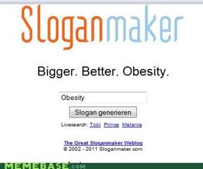 BIGGER, BETTER.