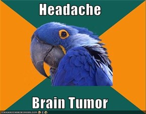 Headache  Brain Tumor