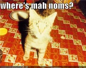 where's mah noms?