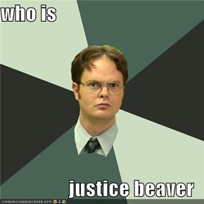 who is  justice beaver