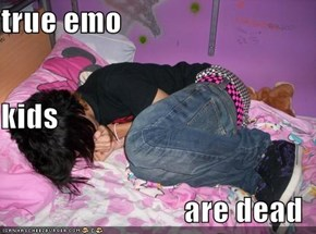true emo  kids  are dead