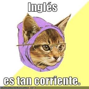 Inglés  es tan corriente.