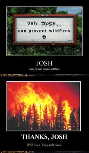 THANKS, JOSH