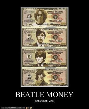 BEATLE MONEY