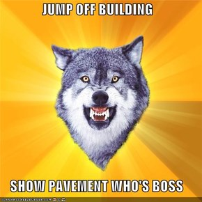 Courage Wolf: Jump Off Building