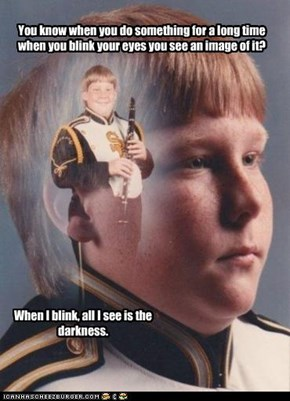PTSD Clarinet Kid: Don't Blink