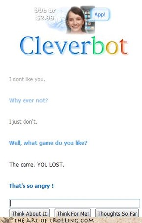 Cleverbot lost the game