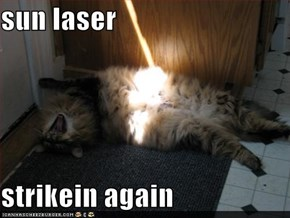 sun laser  strikein again
