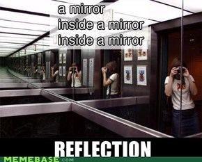 Inception + Mirror = Reflection