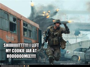 SHIIIIIIIITTT!!! I LEFT MY COOKIE JAR AT HOOOOOOMEE!!!!