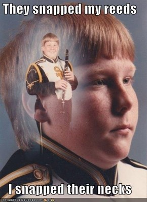 PTSD Clarinet Kid: Never Touch His Reeds