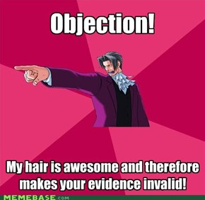 Objection overruled!
