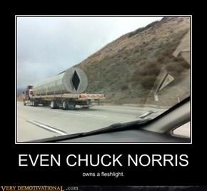 EVEN CHUCK NORRIS