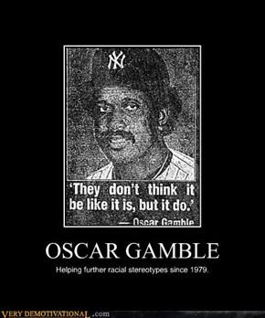 OSCAR GAMBLE