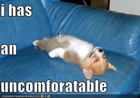 i has an uncomforatable