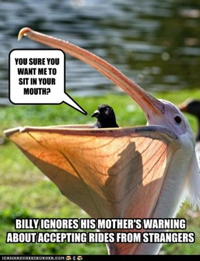 BILLY IGNORES HIS MOTHER'S WARNING ABOUT ACCEPTING RIDES FROM STRANGERS