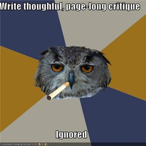 Write thoughful, page-long critique  Ignored