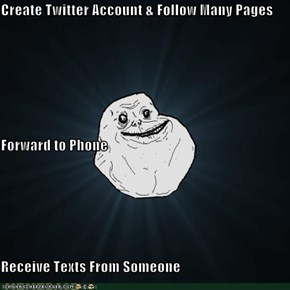 Create Twitter Account & Follow Many Pages Forward to Phone Receive Texts From Someone