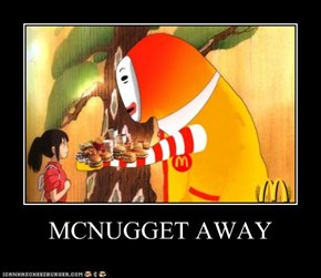 MCNUGGET AWAY