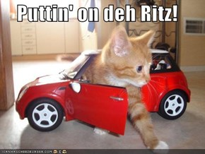 Puttin' on deh Ritz!