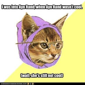 Hipster Kitty: Digs Ayn Rand