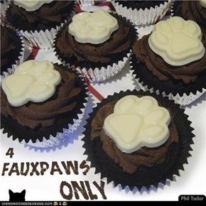 Speshul Chocolate Paws Cupcakes, Speshully made for Fauxpaws's Birthday! . . . . 4 Fauxpaws Only.  . . . . . . . . . . . . . . .