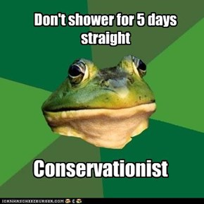 Don't shower for 5 days straight
