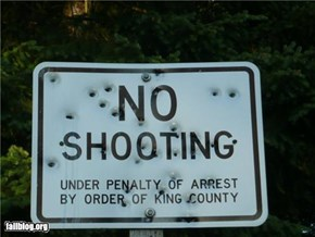 No Shooting Sign Fail