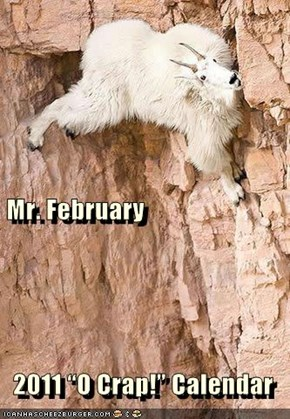 """Mr. February   2011 """"O Crap!"""" Calendar"""