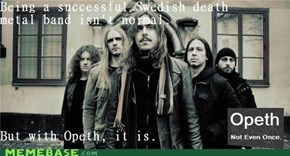 Opeth : Not Even Once