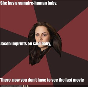 She has a vampire-human baby, Jacob imprints on said baby, There, now you don't have to see the last movie