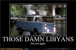 THOSE DAMN LIBYANS