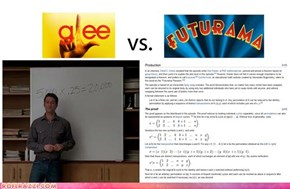 Glee Vs. Futurama