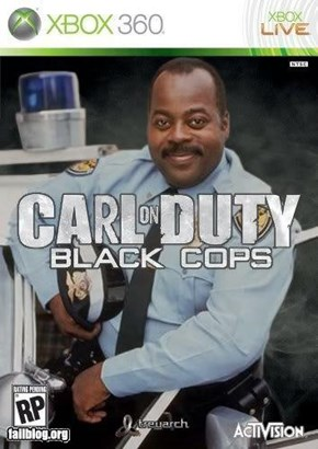Carl on Duty: Black Cops