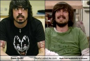 Dave Grohl  Totally Looks Like Davis from Accidentally on Purpose
