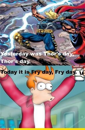 I Like Fry Day!