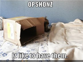 OPSHONZ  Iz like to have them.